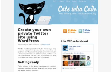 http://www.catswhocode.com/blog/create-your-own-private-twitter-site-using-wordpress