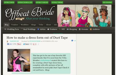 http://offbeatbride.com/2010/11/duct-tape-dress-form