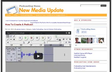 http://www.podcastingnews.com/content/2010/02/how-to-create-a-podcast/