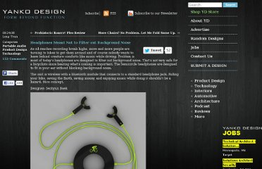 http://www.yankodesign.com/2008/09/24/headphones-meant-not-to-filter-out-background-noise/