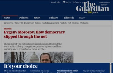 http://www.guardian.co.uk/technology/2011/jan/13/evgeny-morozov-the-net-delusion