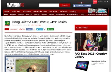 http://www.maximumpc.com/article/bring_out_the_gimp_part_1_gimp_basics