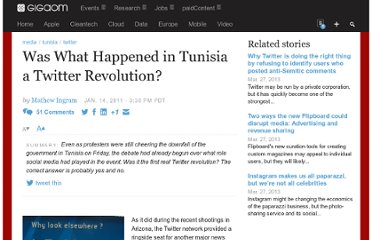http://gigaom.com/2011/01/14/was-what-happened-in-tunisia-a-twitter-revolution/#comment-575822