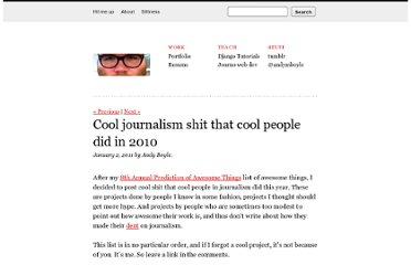 http://www.andymboyle.com/2011/01/02/cool-journalism-shit-that-cool-people-did-in-2010/