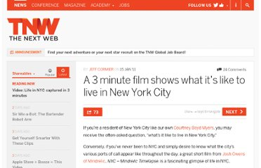 http://thenextweb.com/shareables/2011/01/15/a-3-minute-film-shows-what-its-like-to-live-in-new-york-city/