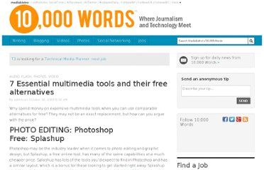 http://www.mediabistro.com/10000words/7-essential-multimedia-tools-and-their_b376
