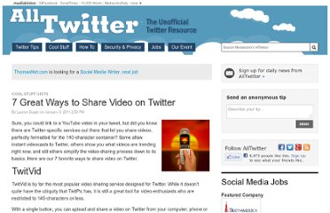 http://www.mediabistro.com/alltwitter/7-great-ways-to-share-video-on-twitter_b1542