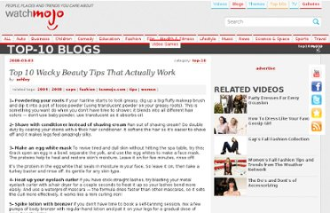 http://watchmojo.com/top-10/2008/03/03/top-10-wacky-beauty-tips-that-actually-work/