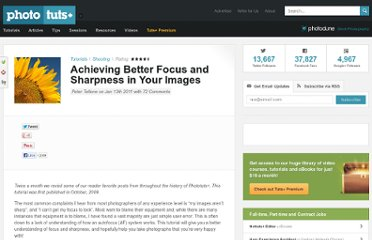 http://photo.tutsplus.com/tutorials/shooting/achieving-better-focus-and-sharpness-in-your-images/