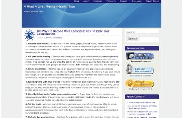 http://4mind4life.com/blog/2008/06/10/100-ways-to-become-more-conscious-how-to-raise-your-consciousness/