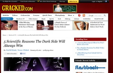 http://www.cracked.com/article_18956_5-scientific-reasons-dark-side-will-always-win.html