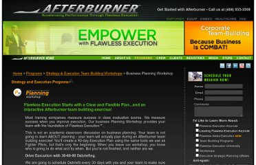 http://www.afterburnerseminars.com/team-building-activities/business-planning-workshop?p=planning_workshop&d=team-building-activities
