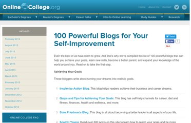 http://www.onlinecollege.org/2009/07/14/100-powerful-blogs-for-your-self-improvement/