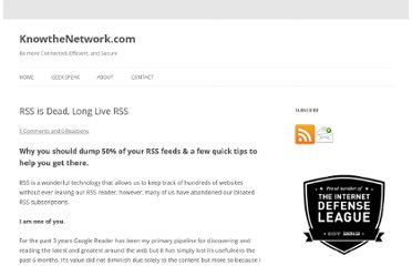 http://www.knowthenetwork.com/2009/07/rss-is-dead-long-live-rss/
