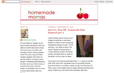 http://www.homemademamas.net/2010/09/wax-on-wax-off-homemade-hair-removal.html