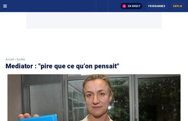 http://www.europe1.fr/France/Mediator-pire-que-ce-qu-on-pensait-373711/