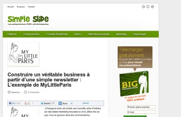 http://www.simpleslide.com/2011/01/17/construire-un-veritable-business-a-partir-dune-simple-newsletter-lexemple-de-mylittleparis/