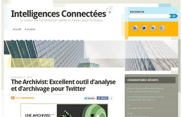 http://intelligences-connectees.fr/2010/11/01/the-archivist-excellent-outil-d%e2%80%99analyse-et-d%e2%80%99archivage-pour-twitter/