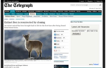 http://www.telegraph.co.uk/science/science-news/4409958/Extinct-ibex-is-resurrected-by-cloning.html