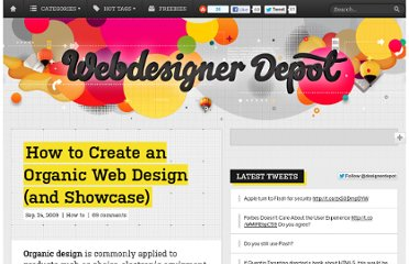 http://www.webdesignerdepot.com/2009/09/how-to-create-an-organic-web-design/