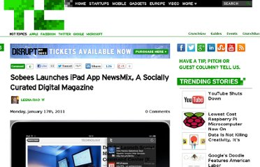 http://techcrunch.com/2011/01/17/sobees-launches-ipad-app-newsmix-a-socially-curated-digital-magazine/