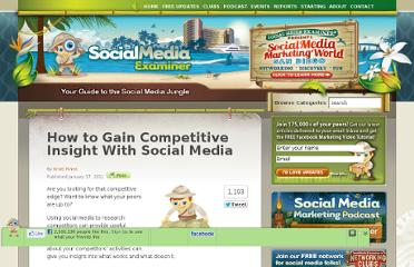 http://www.socialmediaexaminer.com/how-to-gain-competitive-insight-with-social-media/