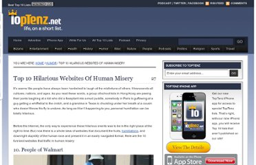 http://www.toptenz.net/top-10-hilarious-websites-of-human-misery.php