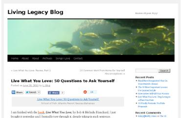 http://livinglegacyblog.com/live-what-you-love-50-questions-to-ask-yourself