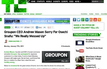 http://techcrunch.com/2011/01/17/groupon-ceo-andrew-mason-sorry-for-osechi-snafu-we-really-messed-up/