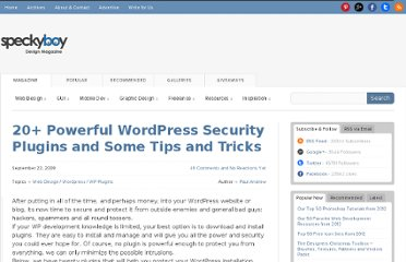http://speckyboy.com/2009/09/22/20-powerful-wordpress-security-plugins-and-some-tips-and-tricks/