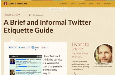 http://www.chrisbrogan.com/a-brief-and-informal-twitter-etiquette-guide/