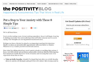 http://www.positivityblog.com/index.php/2007/06/08/put-a-stop-to-your-anxiety-with-these-8-simple-tips/