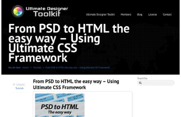 http://www.ultimatedesignertoolkit.com/tutorials/psd-html-easy-ultimate-css-framework/