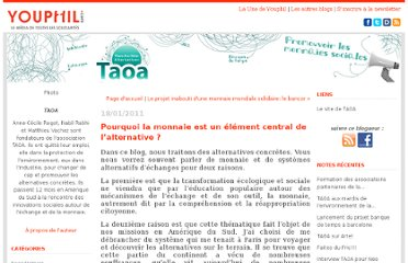 http://taoa.blog.youphil.com/archive/2011/01/15/pourquoi-la-monnaie-est-un-element-central-de-l-alternative.html