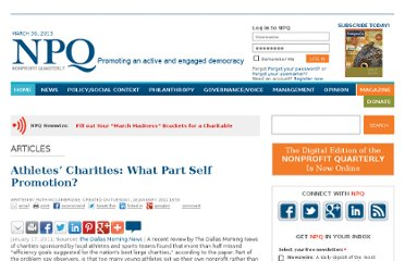 http://www.nonprofitquarterly.org/index.php?option=com_content&view=article&id=8816:athletes-charities-what-part-self-promotion&catid=155:nonprofit-newswire&Itemid=986