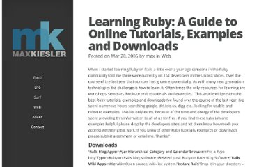 http://www.maxkiesler.com/2006/03/20/learning-ruby-a-guide-to-online-tutorials-examples-and-downloads/