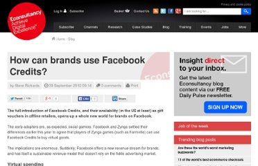 http://econsultancy.com/uk/blog/6536-how-can-brands-use-facebook-credits