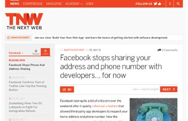 http://thenextweb.com/facebook/2011/01/18/facebook-stops-sharing-your-address-and-phone-number-with-developers-for-now/