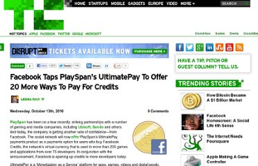 http://techcrunch.com/2010/10/13/facebook-taps-playspans-ultimatepay-as-payment-option-for-credits/