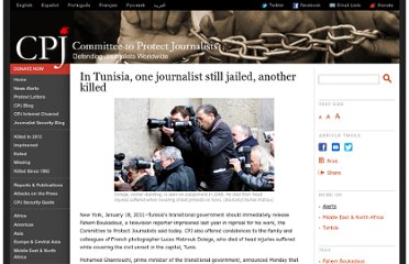 http://cpj.org/2011/01/in-tunisia-one-journalist-still-jailed-another-kil.php