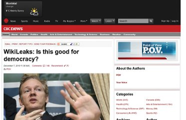 http://www.cbc.ca/news/pointofview/2010/12/wikileaks-is-this-good-for-democracy.html#socialcomments