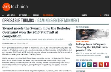http://arstechnica.com/gaming/news/2011/01/skynet-meets-the-swarm-how-the-berkeley-overmind-won-the-2010-starcraft-ai-competition.ars
