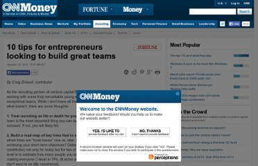 http://finance.fortune.cnn.com/2011/01/19/10-tips-for-entrepreneurs-looking-to-build-great-teams/