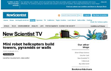 http://www.newscientist.com/blogs/nstv/2011/01/mini-robot-helicopters-build-towers-pyramids-or-walls.html