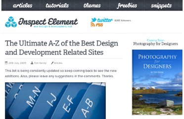 http://inspectelement.com/articles/the-ultimate-a-z-of-the-best-design-and-development-related-sites/