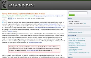 http://smackdown.blogsblogsblogs.com/2010/05/13/hosting-with-godaddy-might-want-to-rethink-that-decision/