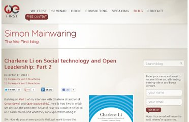 http://simonmainwaring.com/future/charlene-li-on-social-technology-and-open-leadership-part-2/