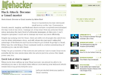 http://lifehacker.com/161399/hack-attack-become-a-gmail-master