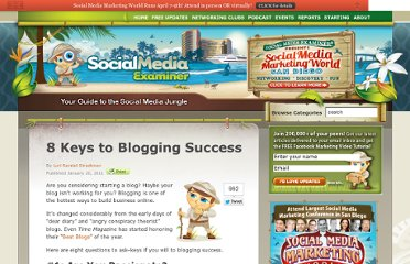 http://www.socialmediaexaminer.com/8-keys-to-blogging-success/