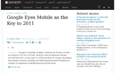 http://gigaom.com/2011/01/20/google-eyes-mobile-as-the-key-to-2011/